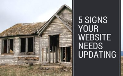 5 Signs Your Website Needs Updating