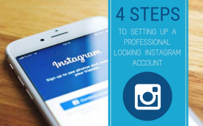 4 Steps To Setting Up A Professional-Looking Instagram Account (Guest Blog)